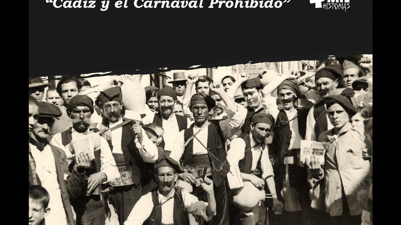 Resultado de imagen de Cádiz y el Carnaval prohibido'