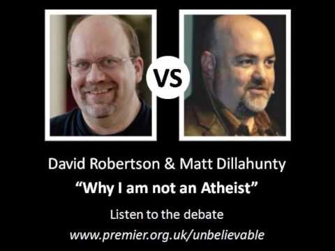 Why I am not an atheist - David Robertson vs Matt Dillahunty