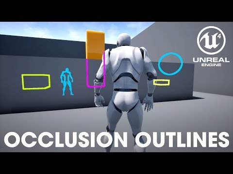 UE4 Tutorial 101 — Occlusion Outlines