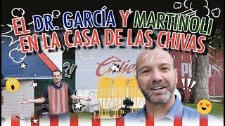 El Dr. García y Martinoli en la casa de las Chivas
