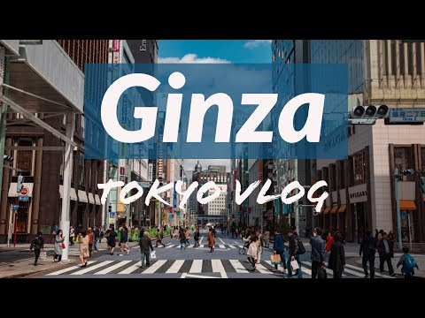Ginza: Tokyo's Highend Shopping District | Japan VLOG Day 2 (Part 1 of 2)