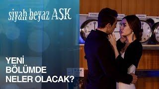 Siyah Beyaz Aşk 14. Bölümde Neler Olacak?