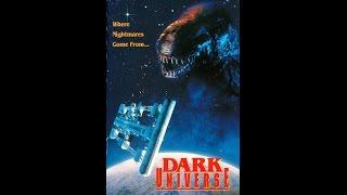 Темная вселенная \ Тьма космоса (1993) Худ.фильм