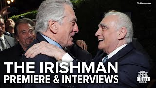 The Irishman: Premiere, Interviews & Red Carpet | Extra Butter