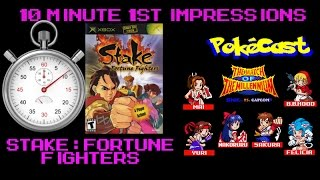 10 Minute 1st Impressions : Stake: Fortune Fighters