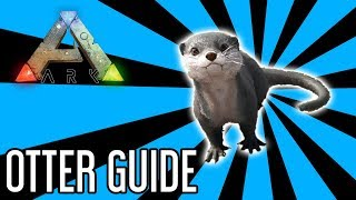 Otter Guide for Ark: Survival Evolved
