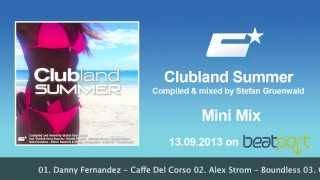 Clubland Summer Mini Mix (Compiled & Mixed by Stefan Gruenwald)