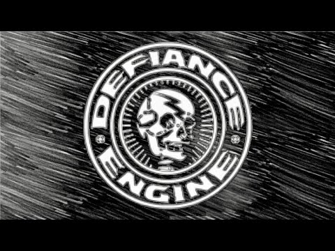 Defiance Engine - March 8th, 2019