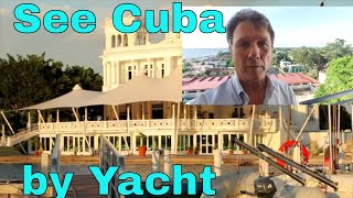 Cuba by Yacht  Intro