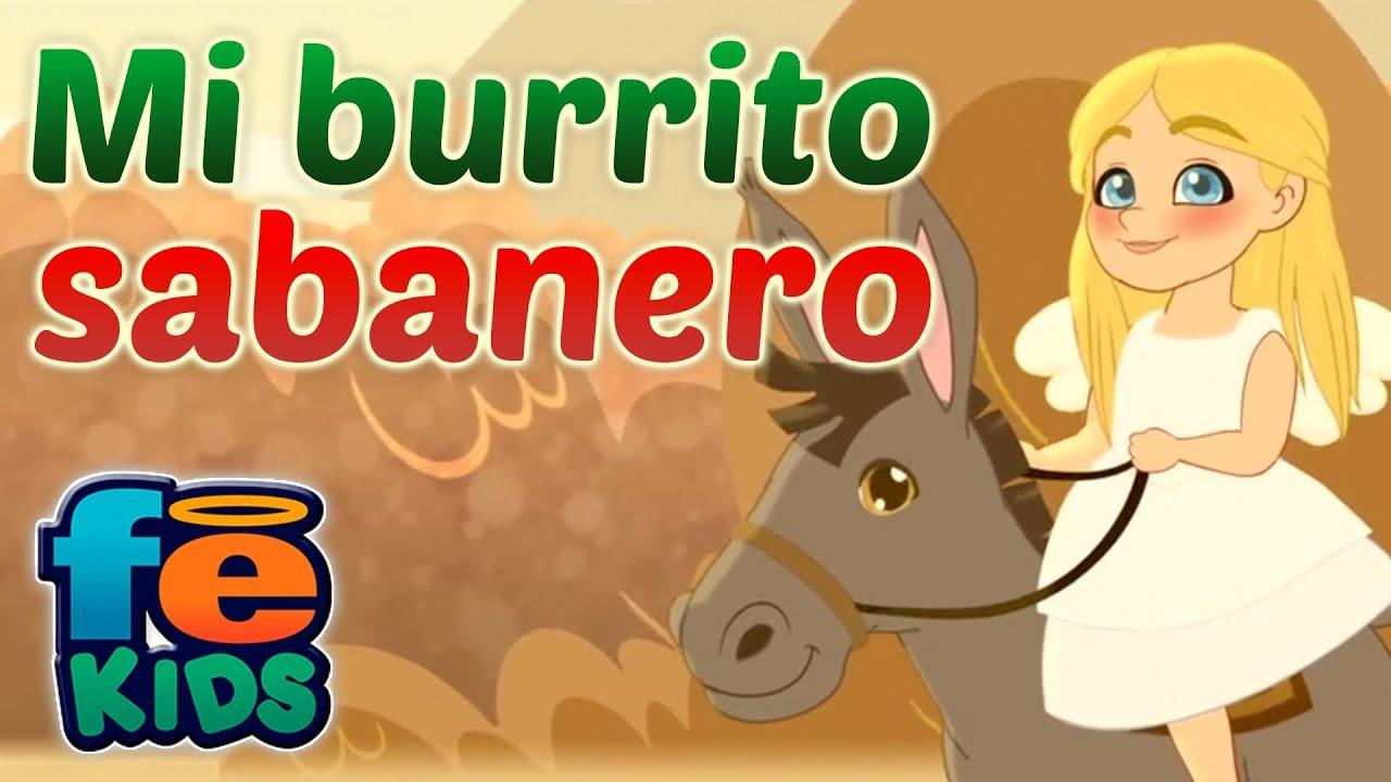Mi Burrito Sabanero Juana Villancico Animado Vídeo Oficial Youtube