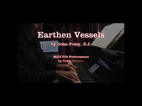 Earthen Vessels - John Foley, S.J.