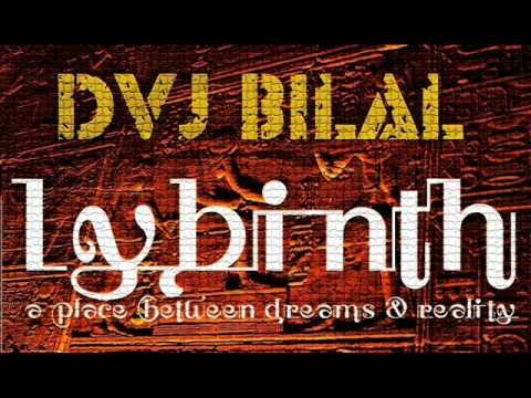 DVJ Bilal-Lybinth (Deep Tribal MDMA Mix)