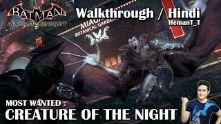 Batman Arkham Knight (PS4) Creature of the Night (ManBat) - Hindi Walkthrough / Gameplay