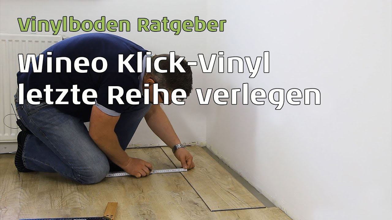 wineo vinylboden letzte reihe verlegen youtube. Black Bedroom Furniture Sets. Home Design Ideas