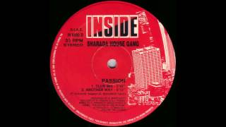 (1991) Sharada House Gang - Passion [Club Mix]