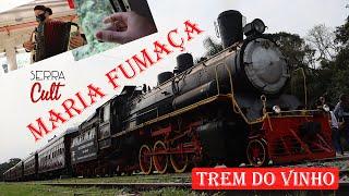 Maria Fumaça: De Bento Gonçalves a Carlos Barbosa no Trem do Vinho (2020) | Histórico trem a vapor