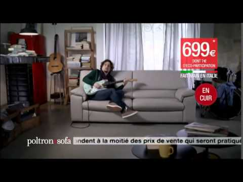 pub poltron et sofa nouvelle gamme youtube. Black Bedroom Furniture Sets. Home Design Ideas
