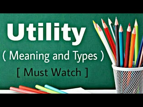 Utility Analysis - Meaning and Types | in Hindi