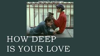 Gambar cover How Deep is Your Love - Bee Gees [แปล/thaisub]