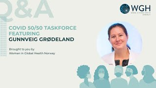 Q&A - COVID 50/50 Taskforce feat. Gunnveig Grødeland