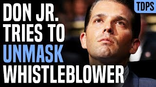 Lawless Thug Don Jr Tweets Out Whistleblower's Name