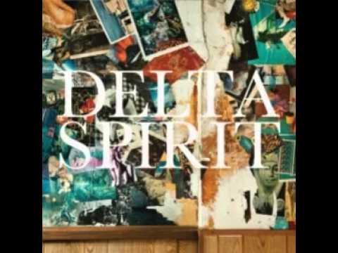 Delta Spirit - Tear It Up mp3