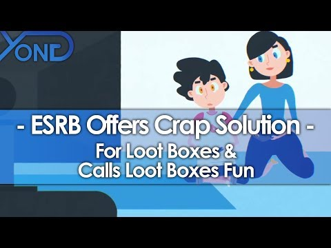ESRB Offers Crap Solution for Loot Boxes & Calls Loot Boxes Fun