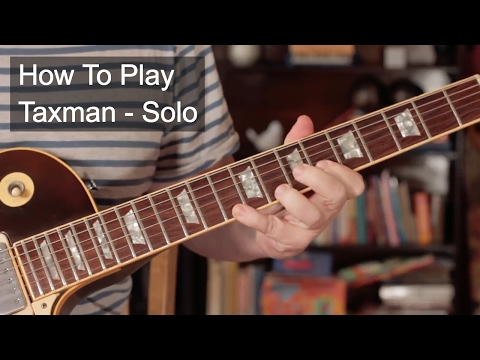 'Taxman' Solo - Beatles Guitar Lesson