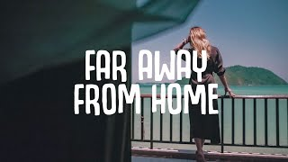 Download lagu Sam Feldt, VIZE - Far Away From Home (Lyrics)