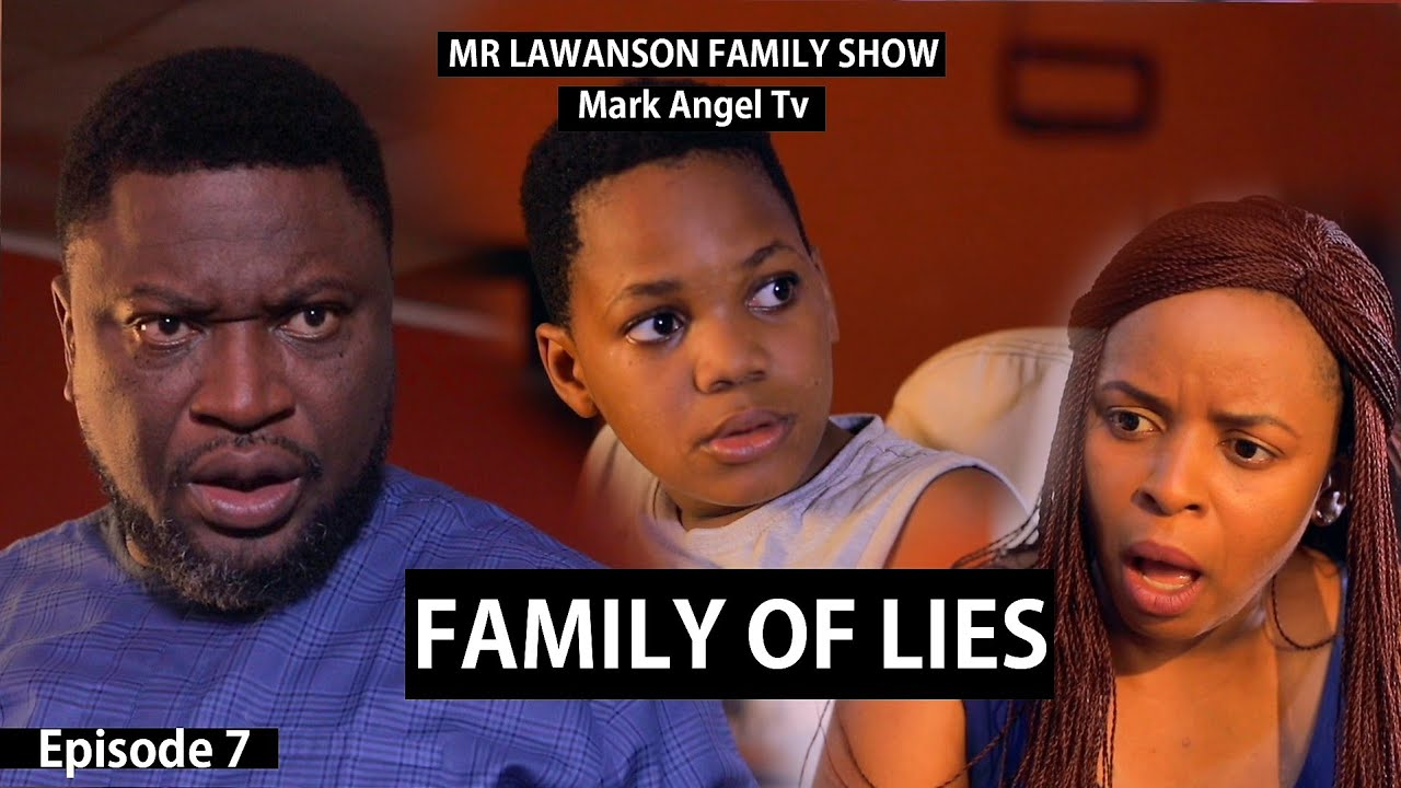 Family Of Lies | Mark Angel Tv | Family Show