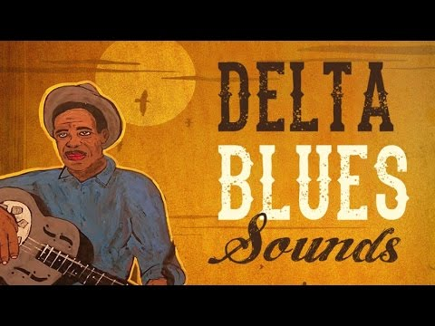 Delta blues sounds