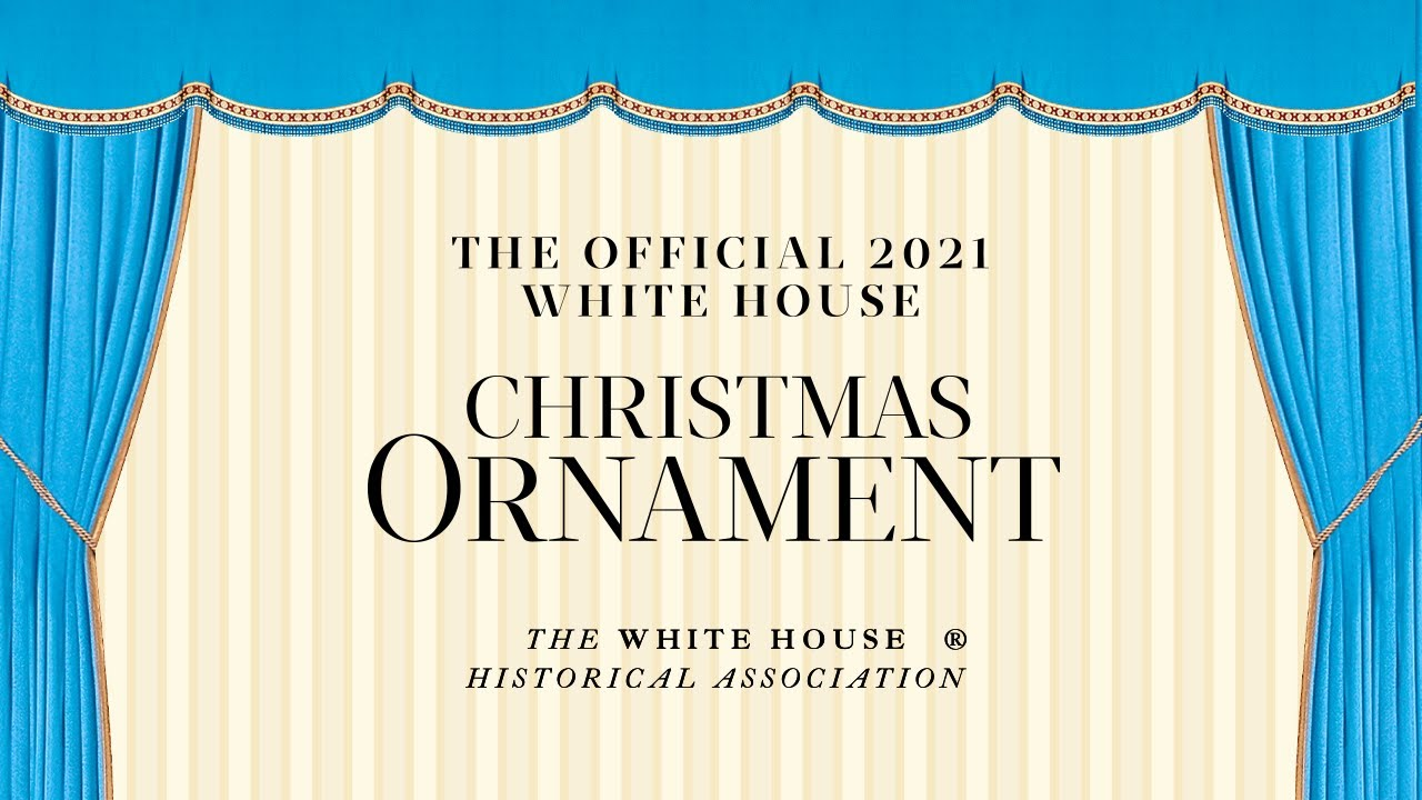 White House Christmas 2021 Ornament Unveiling The Official 2021 White House Christmas Ornament Youtube