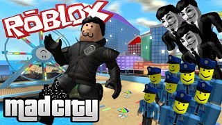 As you SHOULD NOT play ROBLOX MAD CITY!!! Ozi