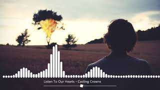 Baixar Listen To Our Hearts - Casting Crowns