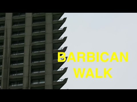 Highwalk to the Barbican & Slow Movement