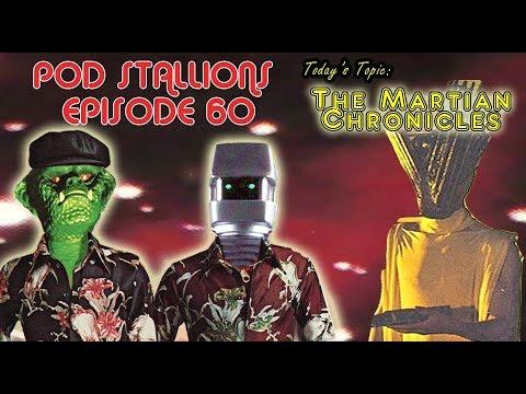 Pod Stallions 60: The Martian Chronicles