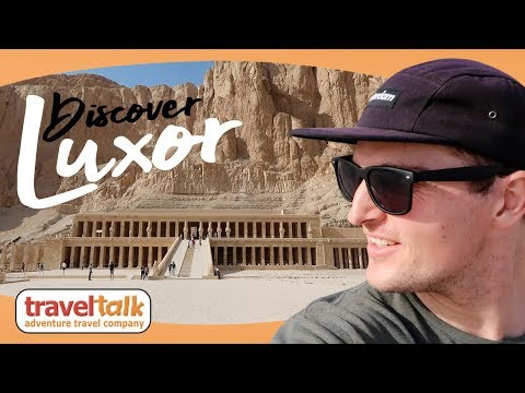 Discover Luxor: The Royal Tombs of Ancient Egypt | Travel Talk Tours