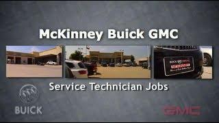 McKinney Buick GMC - Service Tech.
