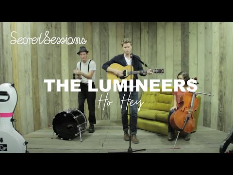 The Lumineers - Ho Hey - Secret Sessions