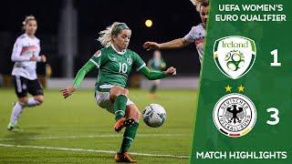 IRLWNT HIGHLIGHTS Ireland 1 3 Germany UEFA Women s Euro 2022 Qualifier