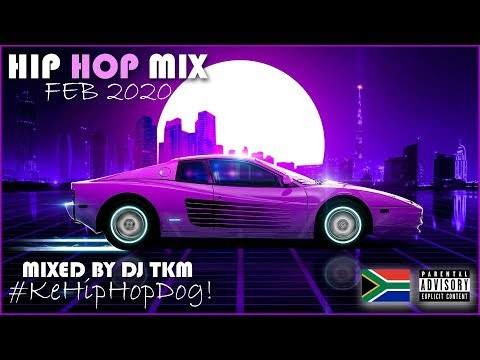 South African Hip Hop Mix | 14 February 2020 | Mixed by DJ TKM
