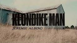 Jeremie Albino - Klondike Man (Official Audio)