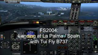 FS2004 - Landing at La Palma / Spain with Tui Fly B737.mp4