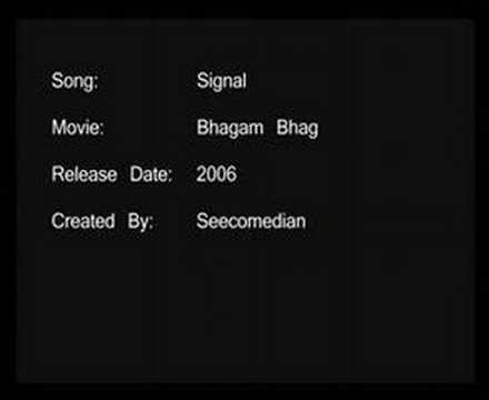 Signal - Bhagam Bhag