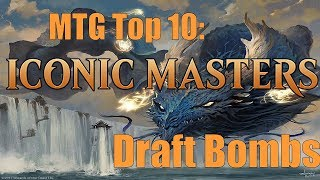 mtg top 10 iconic masters draft bombs