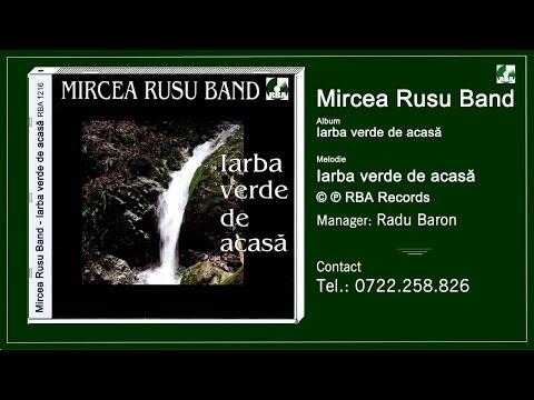 Mircea Rusu Band - Iarba verde de acasa
