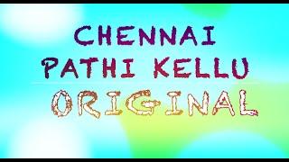 Chennai Pathi Kellu - Original Song | Shashank Ashok