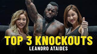 Leandro Ataides' Top 3 Knockouts