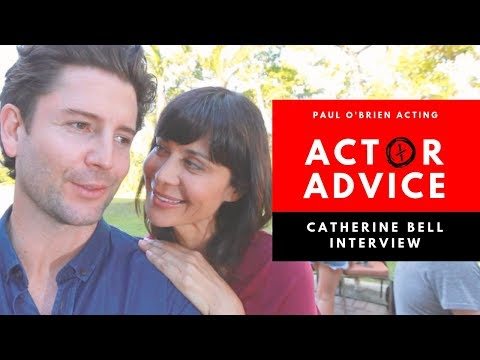 Actor Advice  Catherine Bell