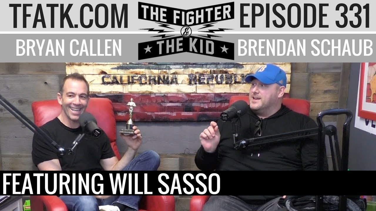 the-fighter-and-the-kid-episode-331-will-sasso